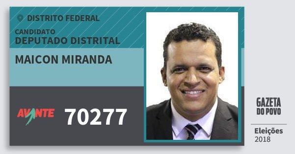 Santinho Maicon Miranda 70277 (AVANTE) Deputado Distrital | Distrito Federal | Eleições 2018