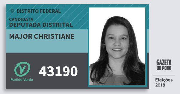 Santinho Major Christiane 43190 (PV) Deputada Distrital | Distrito Federal | Eleições 2018