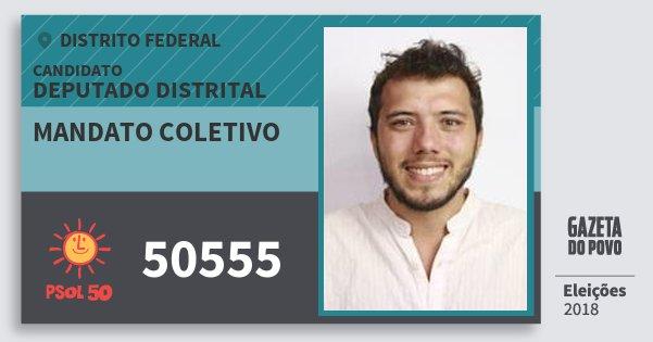 Santinho Mandato Coletivo 50555 (PSOL) Deputado Distrital | Distrito Federal | Eleições 2018