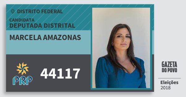 Santinho Marcela Amazonas 44117 (PRP) Deputada Distrital | Distrito Federal | Eleições 2018