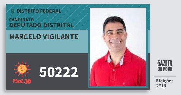 Santinho Marcelo Vigilante 50222 (PSOL) Deputado Distrital | Distrito Federal | Eleições 2018