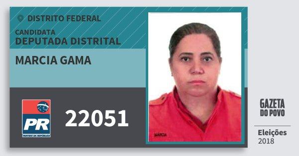 Santinho Marcia Gama 22051 (PR) Deputada Distrital | Distrito Federal | Eleições 2018