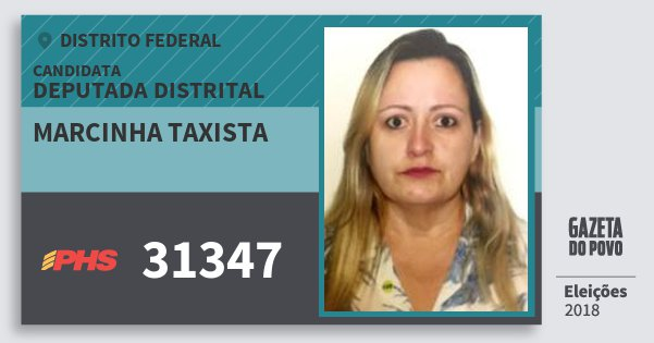 Santinho Marcinha Taxista 31347 (PHS) Deputada Distrital | Distrito Federal | Eleições 2018
