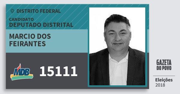 Santinho Marcio dos Feirantes 15111 (MDB) Deputado Distrital | Distrito Federal | Eleições 2018