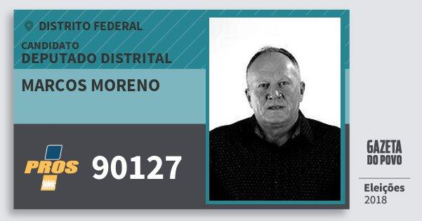 Santinho Marcos Moreno 90127 (PROS) Deputado Distrital | Distrito Federal | Eleições 2018
