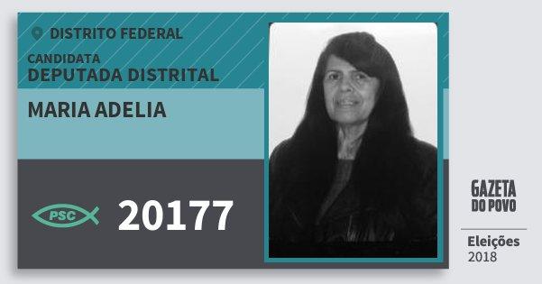 Santinho Maria Adelia 20177 (PSC) Deputada Distrital | Distrito Federal | Eleições 2018