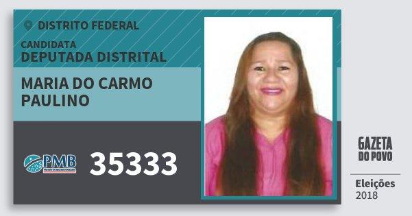 Santinho Maria do Carmo Paulino 35333 (PMB) Deputada Distrital | Distrito Federal | Eleições 2018