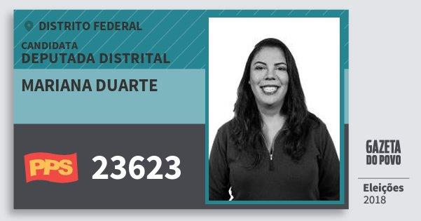 Santinho Mariana Duarte 23623 (PPS) Deputada Distrital | Distrito Federal | Eleições 2018