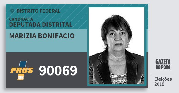 Santinho Marizia Bonifacio 90069 (PROS) Deputada Distrital | Distrito Federal | Eleições 2018