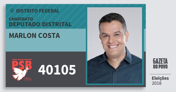 Santinho Marlon Costa 40105 (PSB) Deputado Distrital | Distrito Federal | Eleições 2018