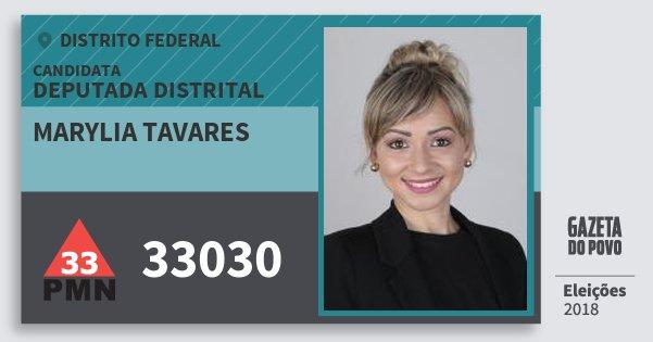 Santinho Marylia Tavares 33030 (PMN) Deputada Distrital | Distrito Federal | Eleições 2018