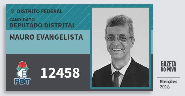 Santinho Mauro Evangelista 12458 (PDT) Deputado Distrital | Distrito Federal | Eleições 2018