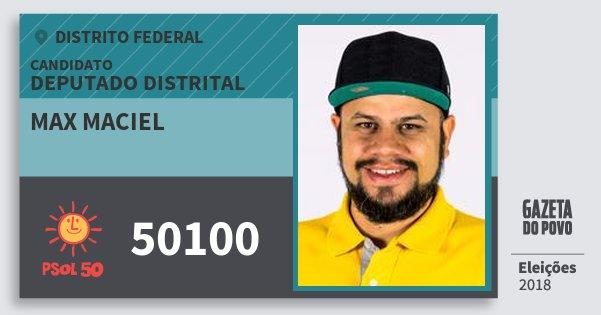 Santinho Max Maciel 50100 (PSOL) Deputado Distrital | Distrito Federal | Eleições 2018