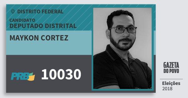 Santinho Maykon Cortez 10030 (PRB) Deputado Distrital | Distrito Federal | Eleições 2018