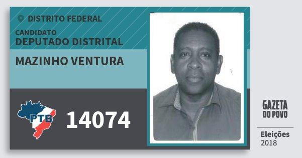 Santinho Mazinho Ventura 14074 (PTB) Deputado Distrital | Distrito Federal | Eleições 2018