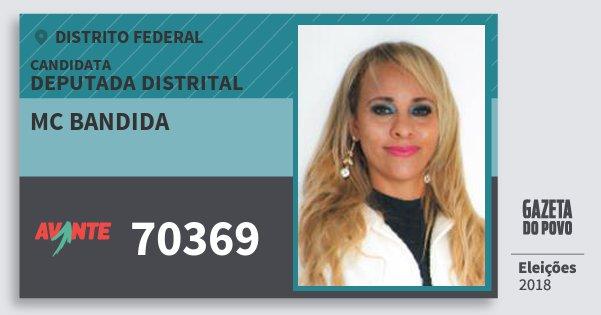Santinho Mc Bandida 70369 (AVANTE) Deputada Distrital | Distrito Federal | Eleições 2018