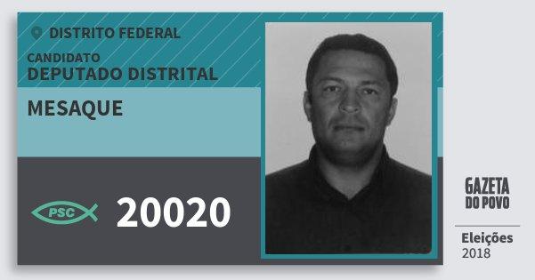 Santinho Mesaque 20020 (PSC) Deputado Distrital   Distrito Federal   Eleições 2018