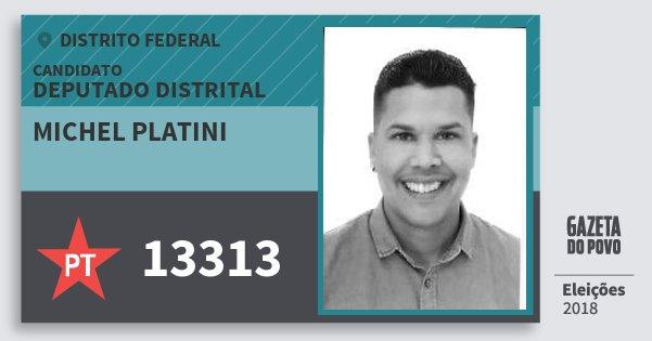 Santinho Michel Platini 13313 (PT) Deputado Distrital | Distrito Federal | Eleições 2018