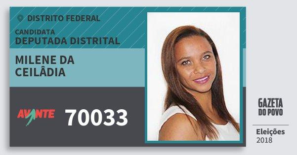Santinho Milene da Ceilâdia 70033 (AVANTE) Deputada Distrital | Distrito Federal | Eleições 2018