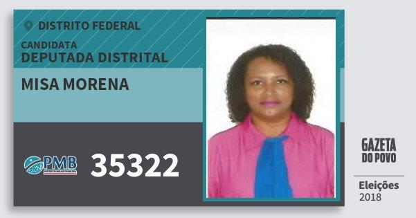 Santinho Misa Morena 35322 (PMB) Deputada Distrital | Distrito Federal | Eleições 2018
