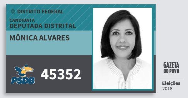Santinho Mônica Alvares 45352 (PSDB) Deputada Distrital | Distrito Federal | Eleições 2018