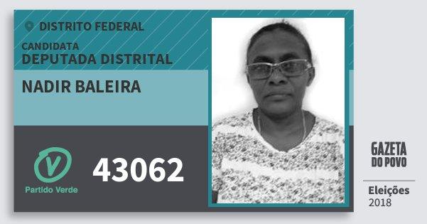 Santinho Nadir Baleira 43062 (PV) Deputada Distrital | Distrito Federal | Eleições 2018