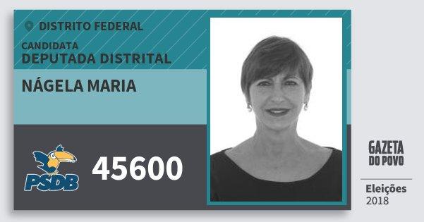 Santinho Nágela Maria 45600 (PSDB) Deputada Distrital | Distrito Federal | Eleições 2018