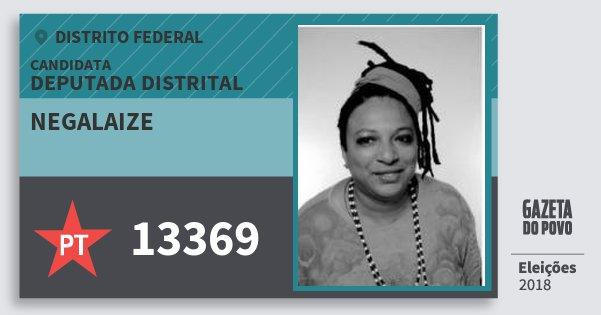 Santinho Negalaize 13369 (PT) Deputada Distrital | Distrito Federal | Eleições 2018
