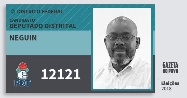 Santinho Neguin 12121 (PDT) Deputado Distrital   Distrito Federal   Eleições 2018