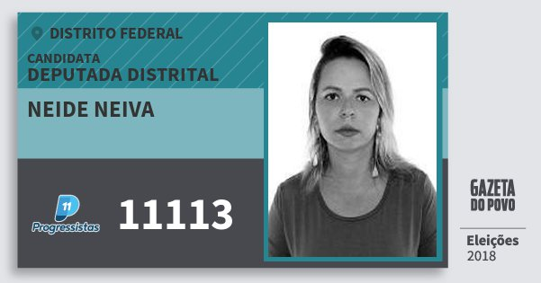 Santinho Neide Neiva 11113 (PP) Deputada Distrital | Distrito Federal | Eleições 2018