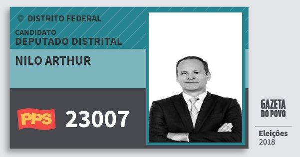 Santinho Nilo Arthur 23007 (PPS) Deputado Distrital | Distrito Federal | Eleições 2018