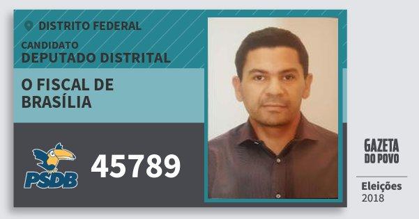Santinho O Fiscal de Brasília 45789 (PSDB) Deputado Distrital | Distrito Federal | Eleições 2018