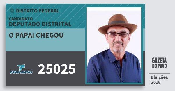 Santinho O Papai Chegou 25025 (DEM) Deputado Distrital | Distrito Federal | Eleições 2018