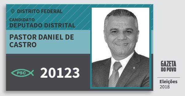 Santinho Pastor Daniel de Castro 20123 (PSC) Deputado Distrital | Distrito Federal | Eleições 2018