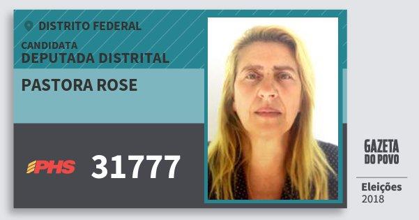 Santinho Pastora Rose 31777 (PHS) Deputada Distrital | Distrito Federal | Eleições 2018