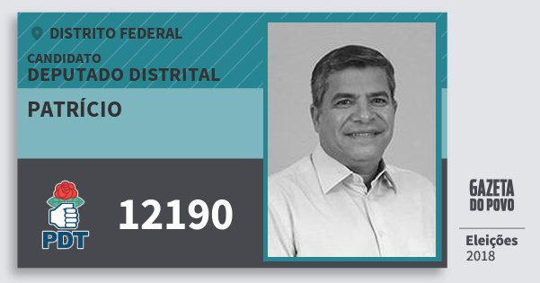 Santinho Patrício 12190 (PDT) Deputado Distrital | Distrito Federal | Eleições 2018