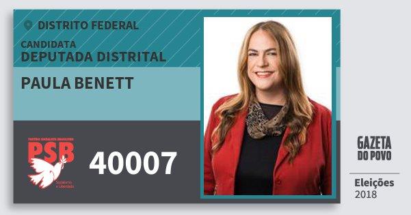Santinho Paula Benett 40007 (PSB) Deputada Distrital | Distrito Federal | Eleições 2018