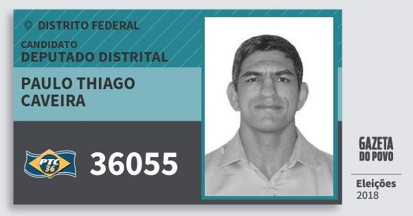 Santinho Paulo Thiago Caveira 36055 (PTC) Deputado Distrital | Distrito Federal | Eleições 2018