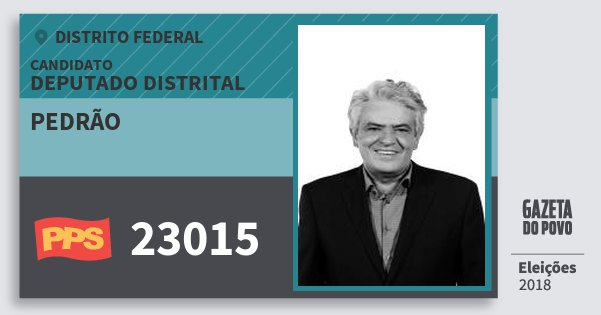 Santinho Pedrão 23015 (PPS) Deputado Distrital | Distrito Federal | Eleições 2018