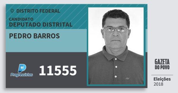 Santinho Pedro Barros 11555 (PP) Deputado Distrital | Distrito Federal | Eleições 2018