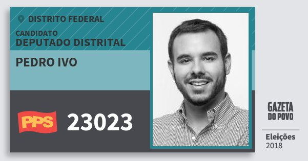 Santinho Pedro Ivo 23023 (PPS) Deputado Distrital   Distrito Federal   Eleições 2018