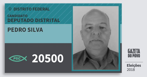 Santinho Pedro Silva 20500 (PSC) Deputado Distrital | Distrito Federal | Eleições 2018