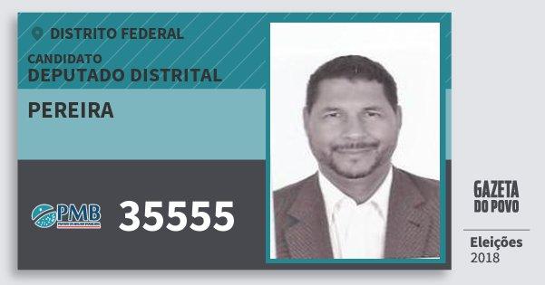 Santinho Pereira 35555 (PMB) Deputado Distrital | Distrito Federal | Eleições 2018