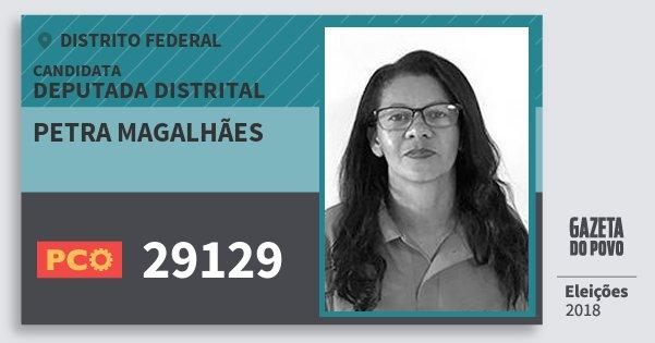 Santinho Petra Magalhães 29129 (PCO) Deputada Distrital | Distrito Federal | Eleições 2018