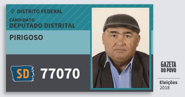 Santinho Pirigoso 77070 (SOLIDARIEDADE) Deputado Distrital | Distrito Federal | Eleições 2018