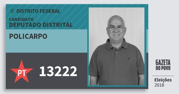 Santinho Policarpo 13222 (PT) Deputado Distrital | Distrito Federal | Eleições 2018