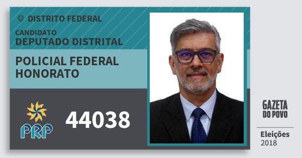 Santinho Policial Federal Honorato 44038 (PRP) Deputado Distrital | Distrito Federal | Eleições 2018