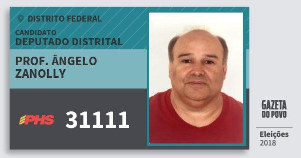 Santinho Prof. Ângelo Zanolly 31111 (PHS) Deputado Distrital | Distrito Federal | Eleições 2018