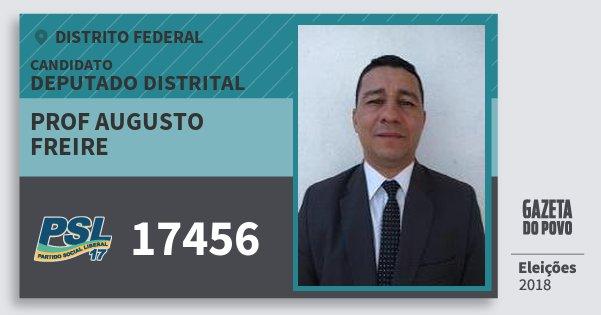 Santinho Prof Augusto Freire 17456 (PSL) Deputado Distrital | Distrito Federal | Eleições 2018