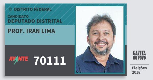 Santinho Prof. Iran Lima 70111 (AVANTE) Deputado Distrital | Distrito Federal | Eleições 2018